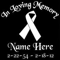 Cause Cancer Ribbon In Loving Memory Decal Image