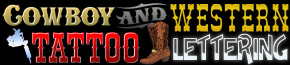 Cowboy WildWest Western Tattoo Lettering /