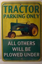 Tractor Parking Only All Others Will Be Plowed Under  car plate graphic